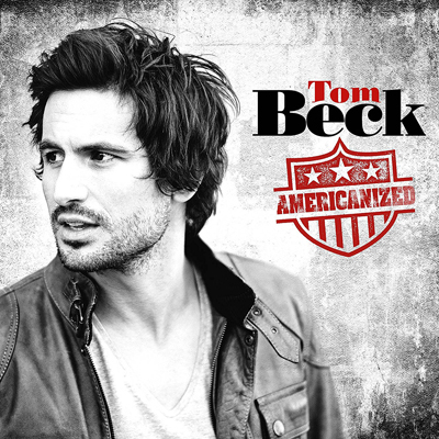 Tom Beck - Americanized